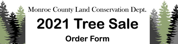 Monroe County 2021 Tree Sale